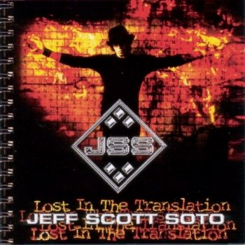 Jeff Scott Soto - Lost In The Translation (2004)