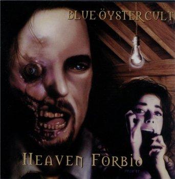 Blue Oyster Cult - Heaven Forbid 1998