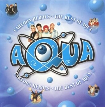 Aqua - Cartoon Heroes - The Best Of Aqua (Universal Japan Edition) 2002