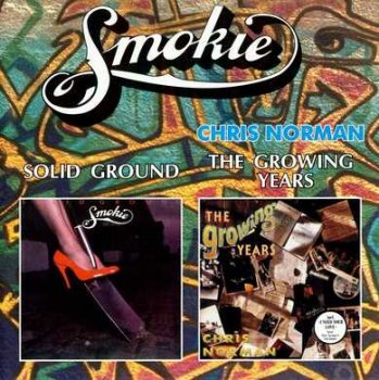 Smokie - Solid Ground 1981 / Chris Norman - The Growing Years 1992