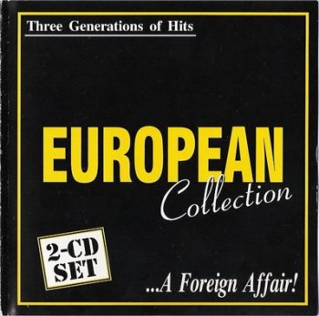 V.A. - European Collection - ...A Foreign Affair! (2cd)(1999)