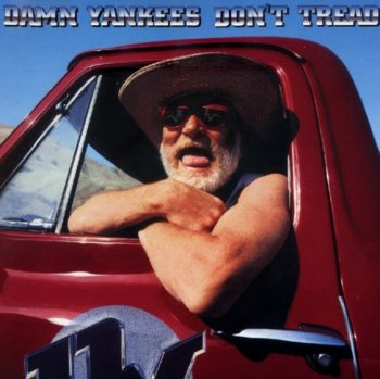 DAMN YANKEES - Don't Tread 1992