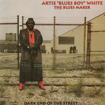 Artie White - Dark End Of The Street - 1991