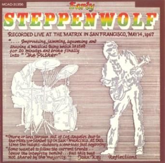 "Steppenwolf  ""Early Steppenwolf""  1969"