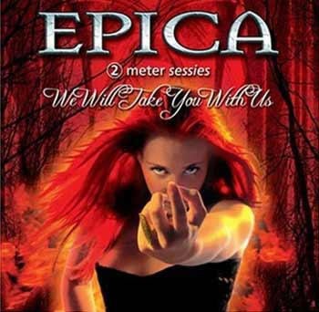Epica - Take You With Us (2004)