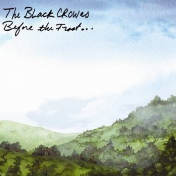 The Black Crowes - Before the Frost ... 2009