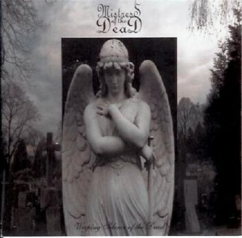 Mistress of the Dead - Weeping Silence of the Dead 2006
