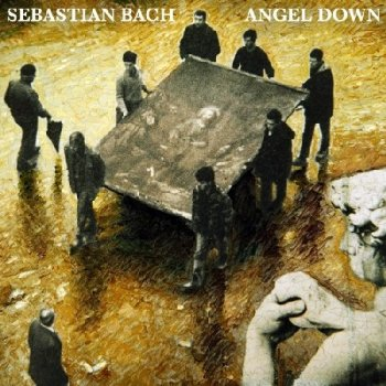 Sebastian Bach - Angel Down-2007