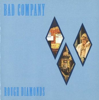 Bad Company : © 1982 ''Rough Diamonds''