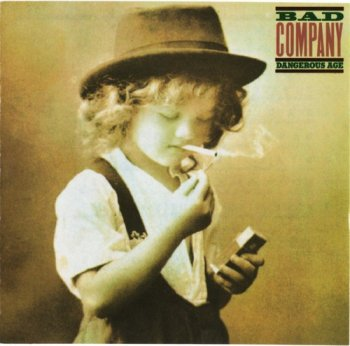 Bad Company : © 1988 ''Dangerous Age''
