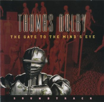 Thomas Dolby - The Gate To The Mind's Eye 1994