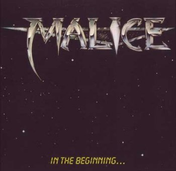 Malice - In The Beginning... (1985)