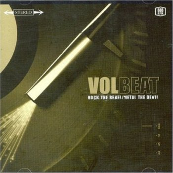 Volbeat - Rock the Rebel Metal the Devil 2007