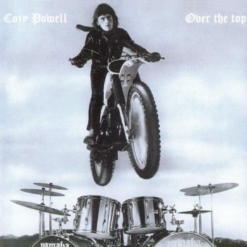 Cozy Powell : © 1979 ''Over The Top''