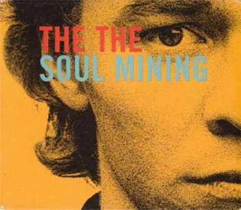 The The - Soul Mining (24bit Remaster Edition Sony / Epic 2002) 1983
