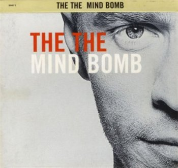 The The - Mind Bomb (24bit Remaster Edition Sony / Epic 2002) 1989