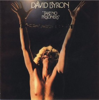 David Byron : © 1975 ''Take No Prisoners''