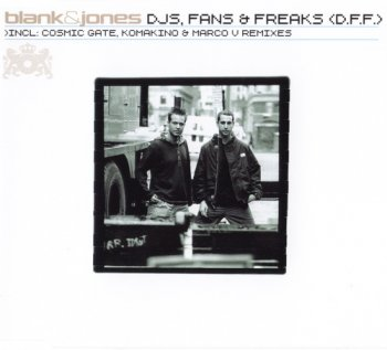 Blank & Jones - DJs, Fans & Freaks (D.F.F.) (2001) (single)