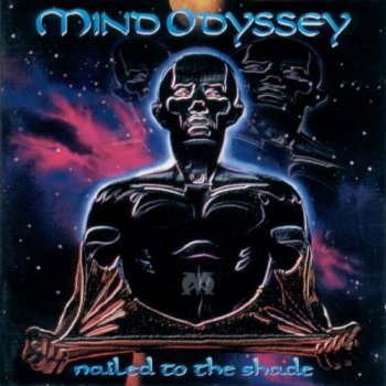 MIND ODYSSEY - NAILED TO THE SHADE - 1998