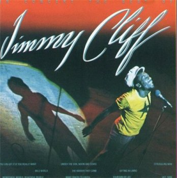 Jimmy Cliff - In Concert: The Best Of Jimmy Cliff (Live) (Reprise Records 1990) 1976
