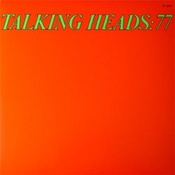 Talking Heads - 77 (Rhino LP VinylRip 24/96) 1977
