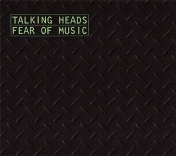 Talking Heads - Fear Of Music (Sire / Warner / Rhino  Dual Disc 2006) 1979