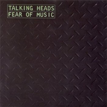Talking Heads - Fear Of Music (Sire Records EU 1990) 1979