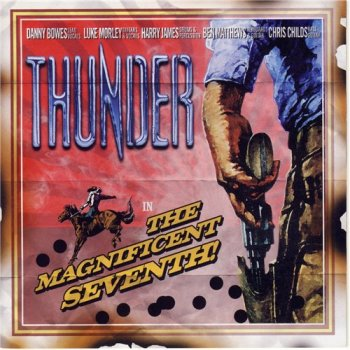Thunder - The Magnificent Seventh 2005