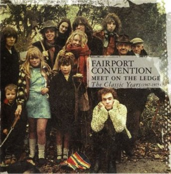 Fairport Convention - Meet On The Ledge: The Classic Years 1967-1975 (2CD Set Universal Island Records) 1999
