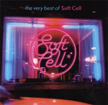 Soft Cell - The Very Best Of Soft Cell (Universal International) 2002
