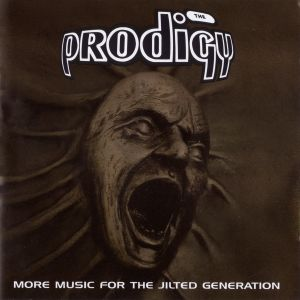 The Prodigy -  More Music For The Jilted Generation (2CD) - 2008