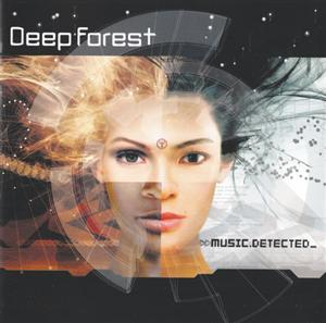 Deep Forest - Music.Detected (2002)