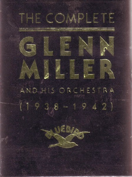 The Complete Glenn Miller and his Orchestra  1938-1942   Box Set    Glenn Miller Orchestra 1938