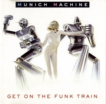 Munich Machine - Get on the funk train 1996