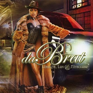 Da Brat - Limelite Luv And Niteclubz