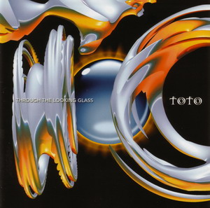 Toto © - 2002 Through The Looking Glass