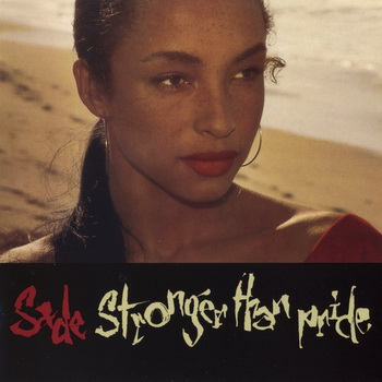 Sade-1988-Stronger Than Pride (Japan Remastered) (FLAC)