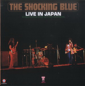 Shocking Blue © - 1972 Live In Japan
