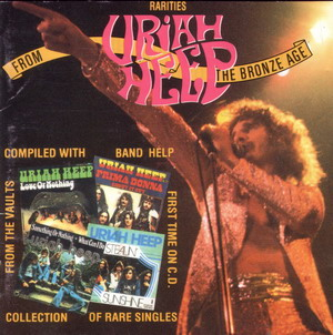 Uriah Heep © - 1991 Rarities From The Bronze Age