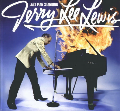 Jerry Lee Lewis - Last Man Standing - The Duets