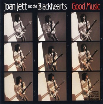 Joan Jett And The Blackhearts : © 1986 ''Good Music''