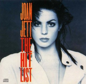 Joan Jett : © 1990 ''The Hit List''