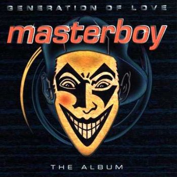 Masterboy - Generation Of Love 1995