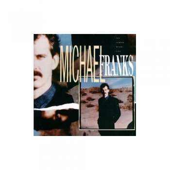 Michael Franks - The Camera Never Lies 1987