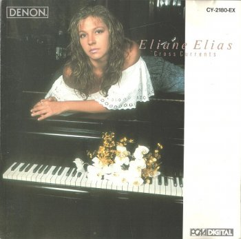 Eliane Elias - Cross Currents 1988