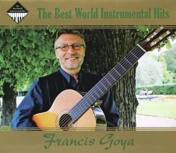 Francis Goya - Greatest Hits (2009) 2CD