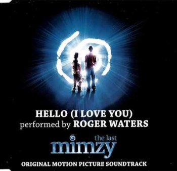 Roger Waters - Hello (I Love You) [Single] 2007