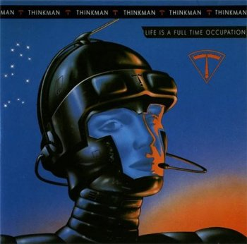 Thinkman - Life Is A Full Time Occupation (Island Records) 1988
