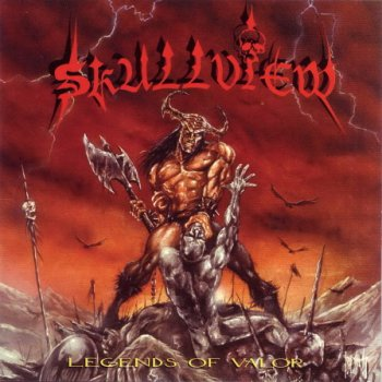 Skullview - Legends Of Valor (1998)
