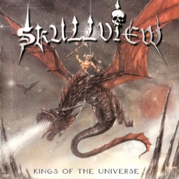 Skullview - Kings Of The Universe (1999)